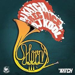 DJ Katch - The Horns