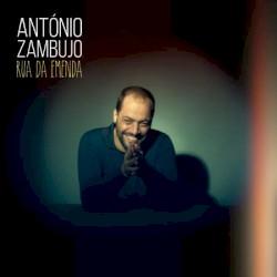 António Zambujo - Pica Do 7